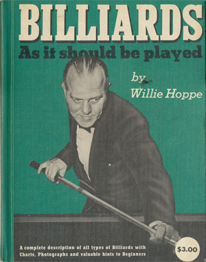 Willie Hoppe - Billiards - As it should be played (1940)