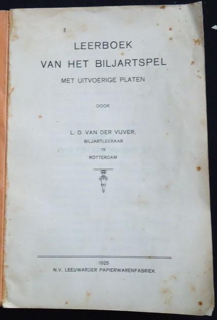Leerboek van het Biljartspel - L.D. van der Vijver (1925)