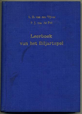 Leerboek van het biljartspel, L.D.Van Der Vijver, P.J.Van De Pol